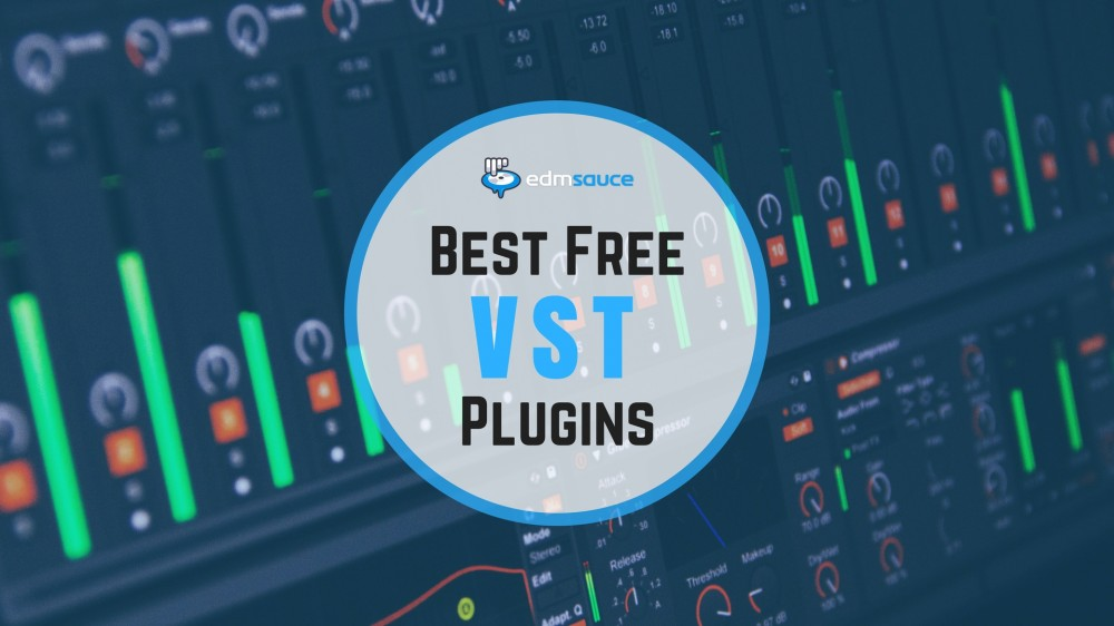 Best Free VST Plugins 2018: Synth Presets, Effects, Virtual Instruments
