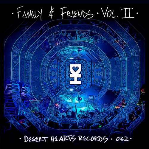 Desert Hearts Records Releases Family & Friends Vol. 2 Compilation