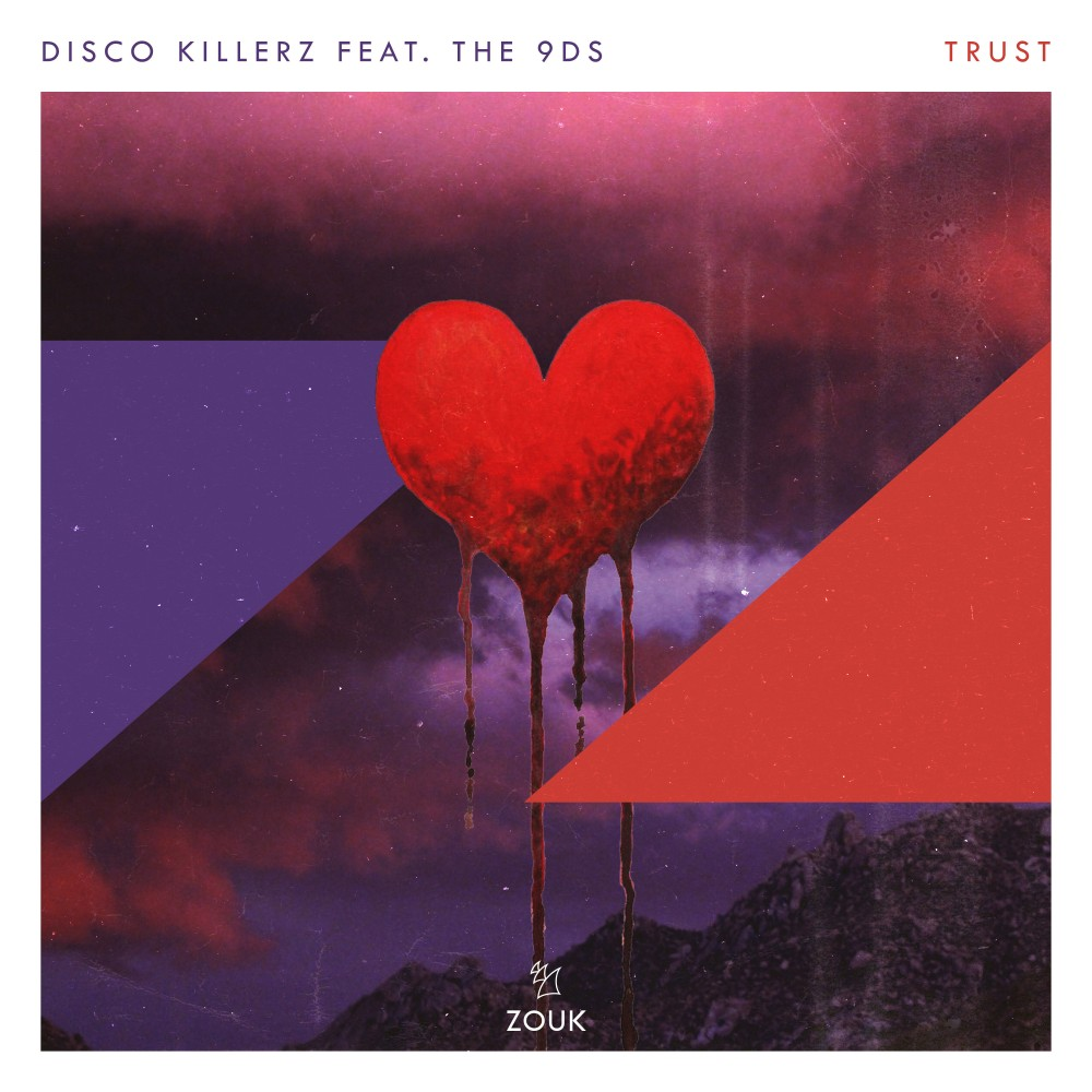 """Disco Killerz Team With 9D's On Pop Fueled House Track """"Trust"""""""
