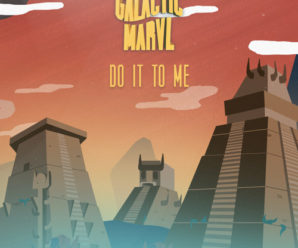 Galactic Marvl – Do It To Me [Armada Records]