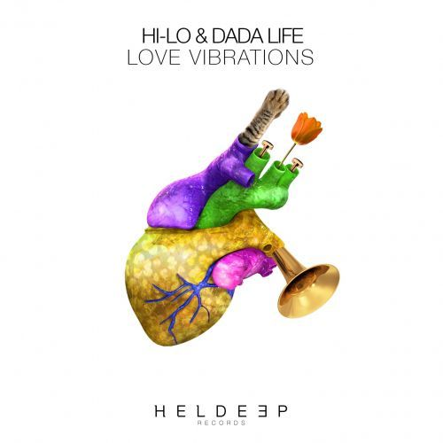 HI-LO And Dada Life Set To Bring In The New Year With 'Love Vibrations'
