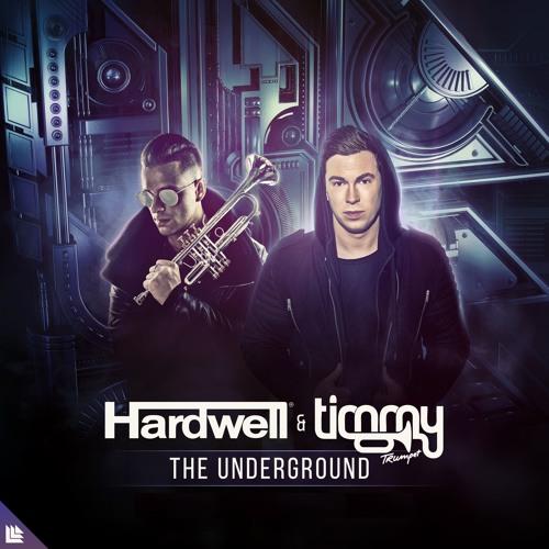 Hardwell & Timmy Trumpet – The Underground