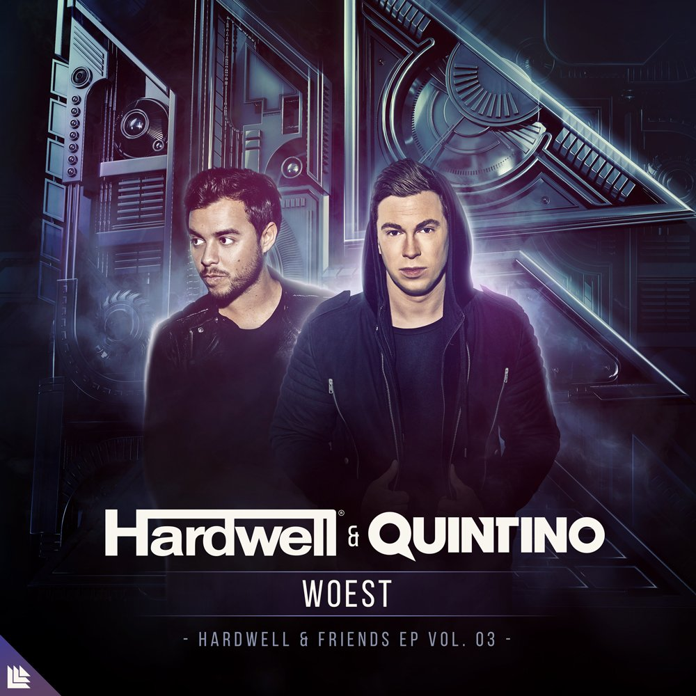 Hardwell and Quintino Release Newest Track 'Woest'
