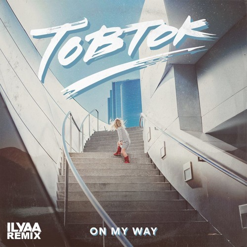 ILYAA Remixes Tobtok's 'On My Way'