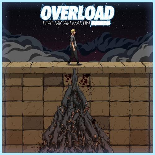 KAYZO feat. Micah Martin- Overload