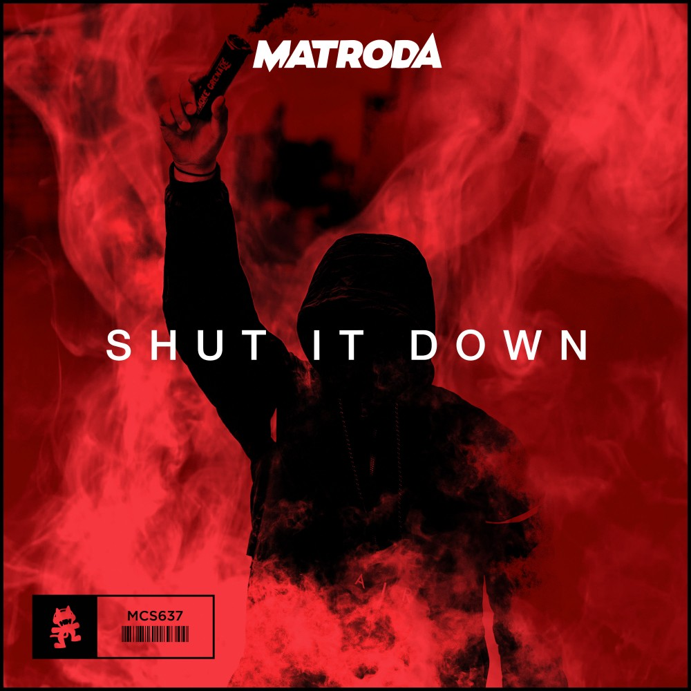 "Matroda Is Ready to ""Shut It Down"" with Monstercat Debut"