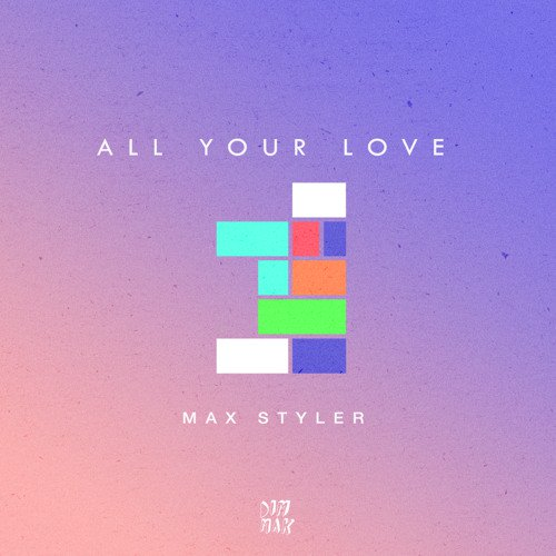 Max Styler releases future house original, 'All Your Love'