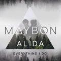 Mayon + Alida – Everything I Do