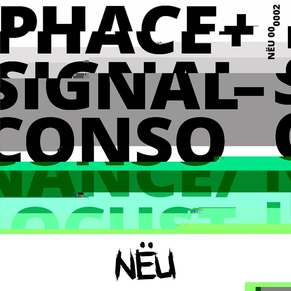 NËU News: Phace and Signal to Release NEU002 on January 26 and NËU Premieres 'Consonance' Their Damn Selves
