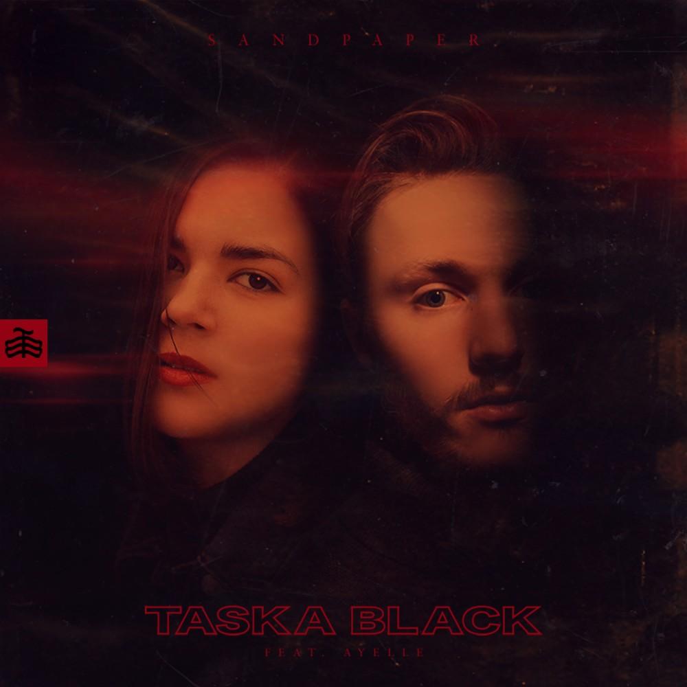 Taska Black – Sandpaper (ft. Ayelle)