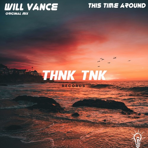 Will Vance – This Time Around EP (THNK TNK Records)