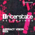 Abstract Vision Drops Brand New Single 'Ibiza'