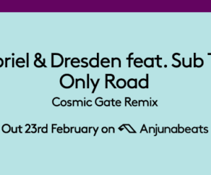 Cosmic Gate Drop Near Perfect Remix Of Gabriel & Dresden's 'Only Road'