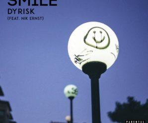 Dyrisk ft Nik Ernst – Smile (Tipsy Records)