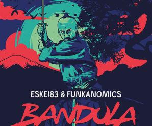 Eskei83 & Funkanomics – Bandula