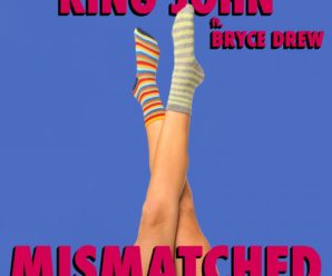 King John – Mismatched (feat. Bryce Drew) [EDM Sauce Premiere]