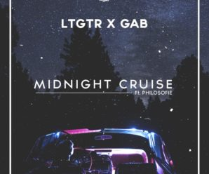 LTGTR & GAB – Midnight Cruise (ft. Philosofie) [ChillYourMind Records]
