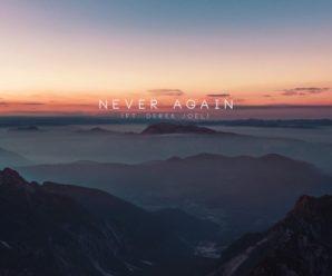 Last Heroes – Never Again (ft. Derek Joel) + Interview