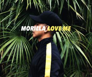 MORILLA – Love Me
