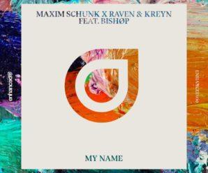 Maxim Schunk, Raven & Kreyn Flip Classic R&B Track With 'My Name'