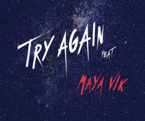 Maye Releases The Indie Dance Single 'Try Again'