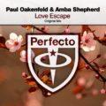 """Paul Oakenfold – """"Love Escape (feat. Amba Shepard)"""""""