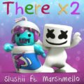 Slushii and Marshmello Release Highly Anticipated Track 'There X2'