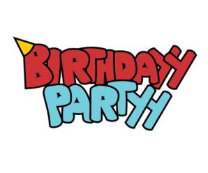 Birthdayy Partyy Drops 2 New Remixes [Free DL]