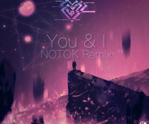 Dabin – You & I feat. Jenna Pemkowski (NOTOK Remix)