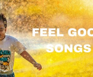 Feel Good Songs: 35 You Need To Make You Smile Today