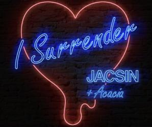 JACSIN – I Surrender ft. Acacia