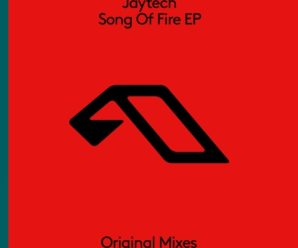 Jaytech Drops His Brand New EP 'Song of Fire' On Anjunabeats