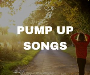 Pump Up Songs: 20 You Need To Get You Motivated Today