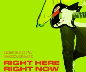 """San Holo Recruits Taska Black On Huge New Single """"Right Here, Right Now"""""""