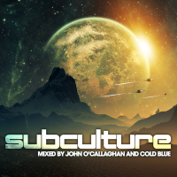 Subculture – Mixed by John O'Callaghan & Cold Blue