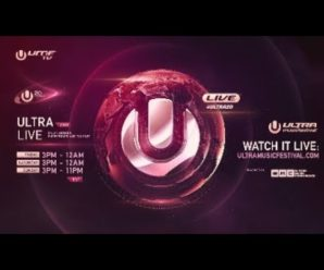 The Ultra Music Festival 2018 Live Stream Starts This Friday