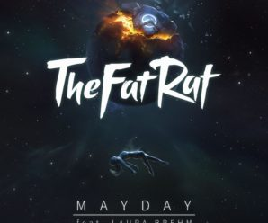 TheFatRat – MAYDAY ft. Laura Brehm