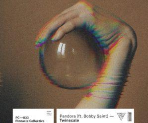 Twinscale – Pandora (Feat. Bobby Saint)