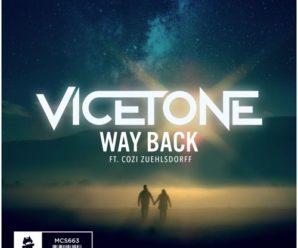 Vicetone- 'Way Back' ft. Cozi Zuehisdorff