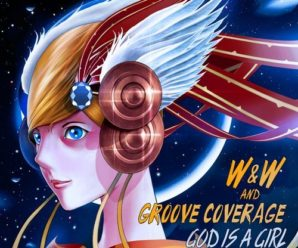 W&W and Groove Coverage – God Is A Girl