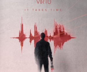Your EDM Premiere: VIRTU – It Takes Time