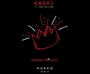 Egzod – Paper Crowns ft. Leo The Kind (Nurko Remix) [Free DL]