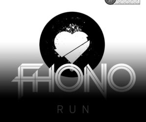 FHONO Releases The Powerful Single 'Run'