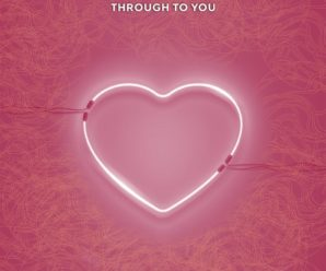 Lyente – 'Through To You'