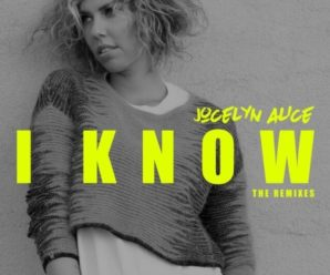 """New Smooth PLS&TY Remix Of """"I Know"""" By Jocelyn Alice"""