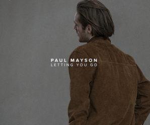 Paul Mayson – Letting You Go