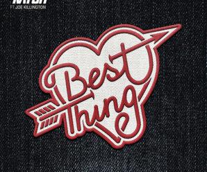 DJ Katch – Best Thing ft. Joe Killington