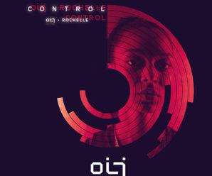 OIJ & Rochelle – Control