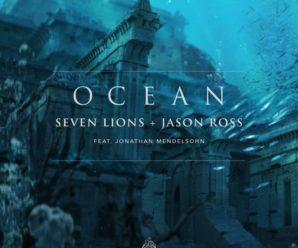 """Seven Lions & Jason Ross Drop Lyric Video For """"Ocean"""""""