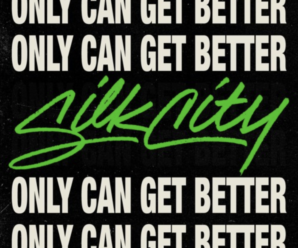 """Silk City, Diplo, Mark Ronson Combine For Groovin' New Single """"Only Can Get Better"""""""